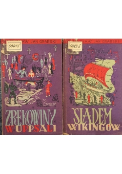 Zrękowiny w Uppsali/Śladem wikingów, 1947 r.