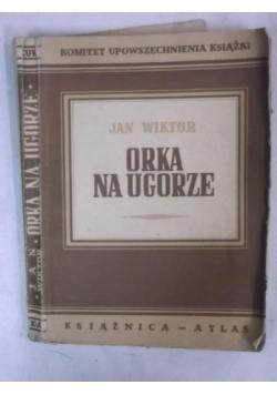 Orka na ugorze, 1948 r.; cz. 1