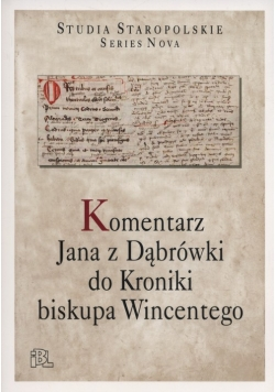 Komentarz Jana z Dąbrówki do Kroniki biskupa Wincentego
