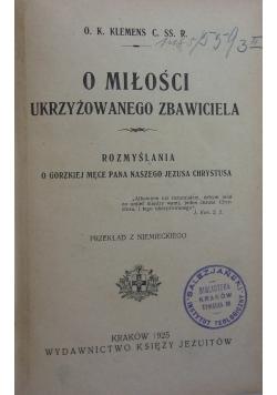 O miłości ukrzyżowanego Zbawiciela, 1896r.