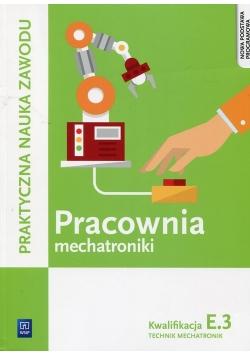 Pracownia mechatroniki Kwalifikacja E.3 Technik mechatronik
