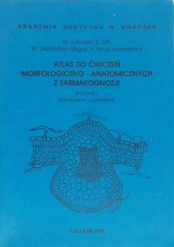 Atlas do ćwiczeń morfologiczno - anatomicznych z farmakognozji