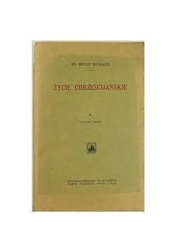 Życie Chrześcijańskie ,1925r.