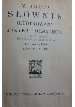 Słownik ilustrowany języka polskiego,  1916 r.