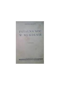Fatalna noc w Mukdenie, 1932 r.