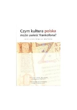 Czym kultura polska może uwieść frankofona