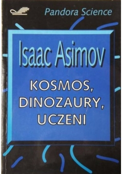 Kosmos, dinozaury, uczeni