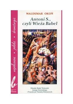Antoni S. czyli Wieża Babel
