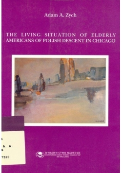 The living situation of elderly Americans of Polish descent in Chicago