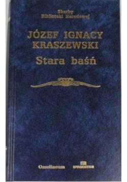 Kraszewski Józef Ignacy - Stara baśń, SBN