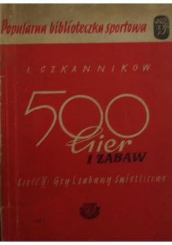 500 gier i zabaw II