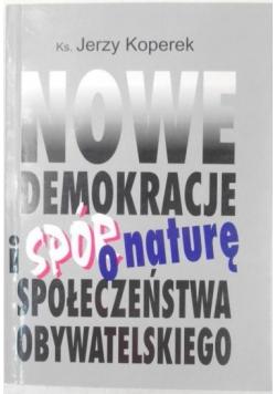 Nowe demokracje i spór o naturę społeczeństwa obywatelskiego