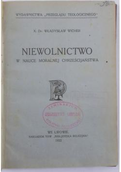 Niewolnictwo w nauce moralnej chrześcijaństwa, 1922 r