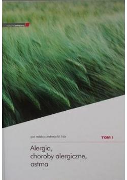 Alergia, choroby alergiczne, astma Tom I