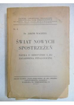 Świat nowych spostrzeżeń, 1935 r.