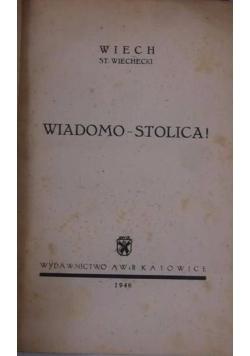 Wiadomo- stolica!, 1946 r.