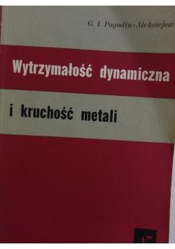 Wytrzymałość dynamiczna i kruchość metali