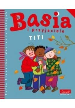 Basia i przyjaciele Titi