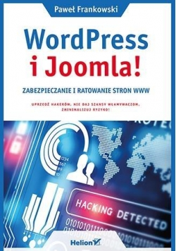 WordPress i Joomla! Zabezpieczanie i ratowanie...