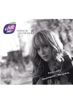 Chilli Zet. Nastaw się na chill out 8, CD