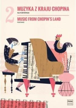 Muzyka z kraju Chopina z.2 na fortepian