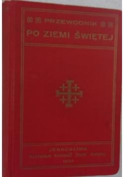 Przewodnik po Ziemi Świętej, 1934 r.
