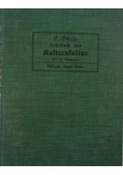 Lehrbuch der Ratteenkultur, 1907 r.