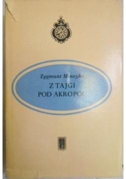 Z Tajgi pod Akropol