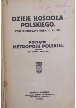 Dzieje Kościoła polskiego, tom I-II, 1912 r.