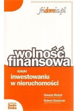 Wolność finansowa dzięki inwest. w nieruchomości