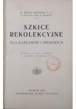 Szkice Rekolekcyjne, 1934 r.
