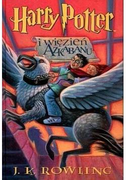 Rowling J. K. - Harry Potter i Więzień Azkabanu