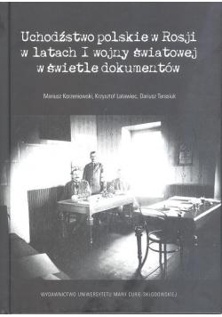 Uchodźstwo polskie w Rosji w latach I wojny...