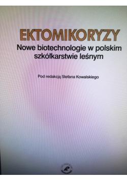 Ektomikoryzy Nowe biotechnologie w polskim szkółkarstwie leśnym