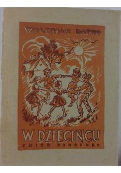 W dziedzińcu.Zbiór piosenek,1946r.