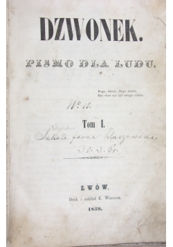 Dzwonek. Pismo dla ludu, Nr 1-4, 1859r.