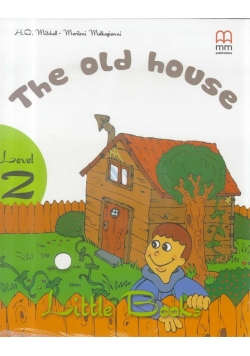 The old house + CD-ROM MM PUBLICATIONS