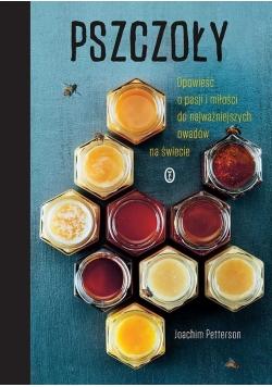 Pszczoły. Opowieść o pasji i miłości do najważniej , nowa