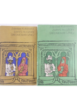 Zarys Filozofii średniowiecznej, Tom I i II