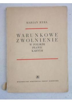 Warunkowe zwolnienie w polskim prawie karnym