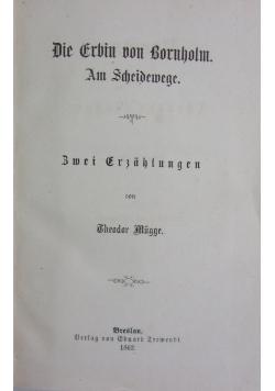 Romane. Theodor Mugge.  Die Erbin von Bornholm, 1862 r.