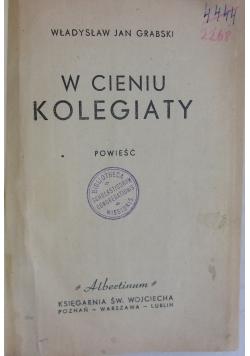W cieniu kolegiaty 1949 r.