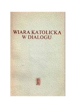 Wiara katolicka w dialogu
