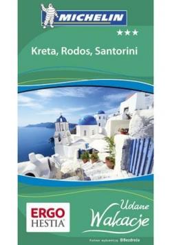 Udane wakacje - Kreta, Rodos i Santorini Wyd. I