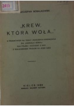 Krew, która woła, 1938 r.