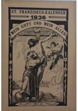 Mein Gott und mein alles!, 1936r