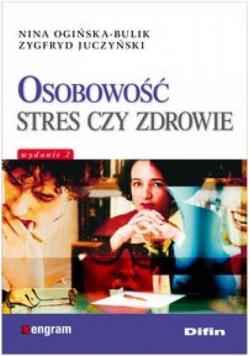 Osobowość stres czy zdrowie