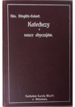Katechezy o nauce obyczajów,  1909 r.