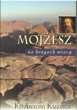 Mojżesz na drogach wiary