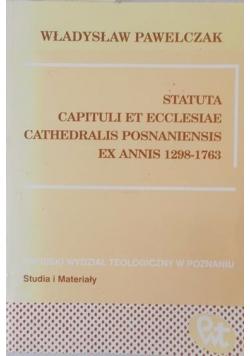 Statuta capituli et ecclesiae cathedralis posnaniensis ex annis 1298-1763